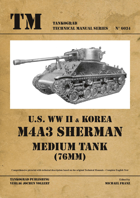 Tankograd 6034: U.S. WWII and Korea M4A3 Sherman Medium Tank (76mm)