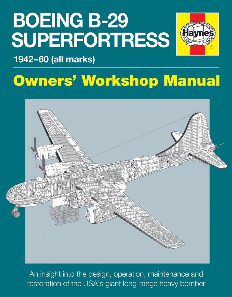 BOEING B-29 SUPERFORTRESS OWNER'S WORKSHOP MANUAL